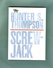 Dr Hunter S. Thompson SCREW JACK Raoul Duke MESCALITO Death of a Poet GONZO 2000
