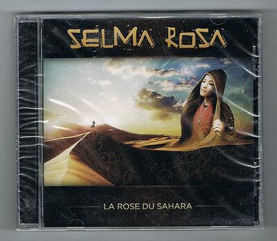 SELMA ROSE - LA ROSE DU SAHARA - CD 13 TRACKS - 2009 - NEUF NEW NEU