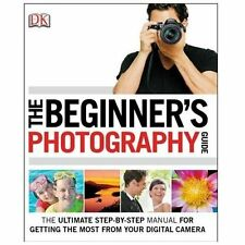 The Beginner's Photography Guide by Chris Gatcum (2013, Paperback)