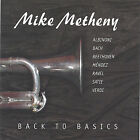 Back to Basics * by Mike Metheny (CD, Jun-2005, 3 Valve Music)