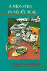 A Monster in My Cereal by Marie-Francine Hebert (Paperback, 1990)