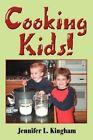 Cooking Kids! by Jennifer L Kingham (Paperback / softback, 2002)