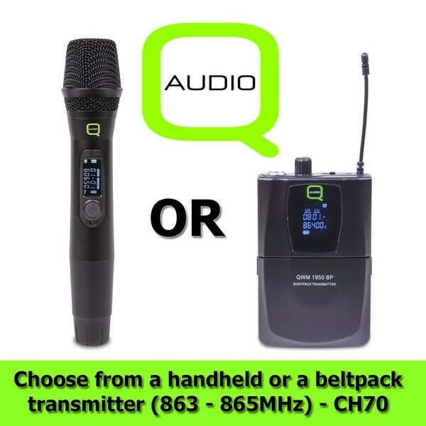 Q-Audio QWM 1950 UHF Replacement Handheld   Bodypack Transmitter 863 - 865MHz