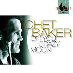 CHET-BAKER-THE-LEGACY-VOL-4-OH-YOU-CRAZY-MOON-DIGIPAK-NEW-CD