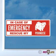 In Case of Emergency Rescue My Pekingese Sticker Die Cut Vinyl - peke lion dog