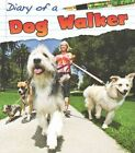 Dog Walker by Angela Royston (Paperback, 2014)