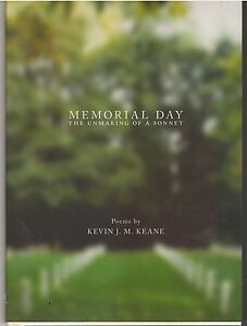 Memorial-Day-The-Unmaking-of-a-Sonnet-Kevin-JM-Keane