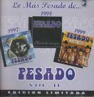 Lo MAS Pesado De Pesado 2 by Pesado CD 685738068128