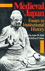 Medieval Japan: Essays in Institutional History by Stanford University Press (Paperback, 1988)