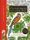 The Exotic Birds Colouring Book by Beverley Lawson (Mixed media product, 2016)