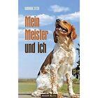 Mein Meister Und Ich by Barbara Steck (Paperback / softback, 2014)