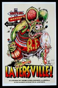 Details About Ed Big Daddy Roth Latersville Rat Fink Art Poster Signed By Johnny Ace Kali