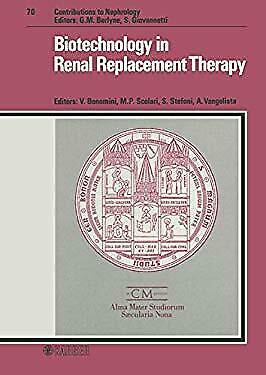 Biotechnology in Renal Replacement Therapy