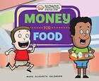 Money for Food by Mary Elizabeth Salzmann (Hardback, 2010)