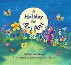 Holiday for Ari Ant by Sylvia Rouss (Paperback, 2016)