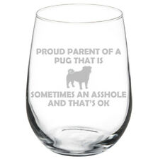 Proud Parent Pug Funny Stemmed / Stemless Wine Glass