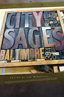 City Sages: Baltimore by Citylit Press (Paperback / softback, 2010)
