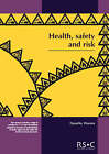 Health, Safety and Risk: Looking After Each Other at School and in the World of Work by Dorothy Warren (Paperback, 2001)