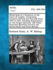 Memoranda of a Residence at the Court of London, Comprising Incidents Official and Personal from 1819 to 1825. Including Negotiations on the Oregon Qu by Richard Rush, A W Bishop (Paperback / softback, 2013)