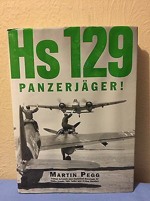 Hs 129 Panzerjager! (Hardcover) by Martin Pegg  RARE!