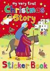 My Very First Christmas Story Sticker Book: My Very First Sticker Book by Lois Rock (Paperback, 2010)