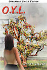 O.Y.L. by Scott Heydt (Paperback, 2008)