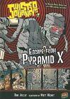 Escape from Pyramid X by Dan Jolley (Hardback, 2007)