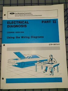 1973 Ford Electrical Diagnosis Wiring Diagrams Training Manual
