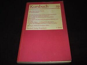 Kursbuch  29 -  Das Elend mit der Psyche  II Psychoanalyse