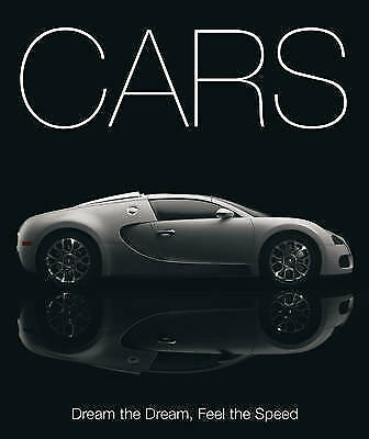 CARS - Dream the Dream, Feel the Speed   (Hardback, 2009)