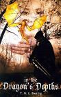 In the Dragon's Depths by T N L Barth (Paperback / softback, 2014)