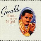 Blues in The Night 0671765209023 by Geraldo CD