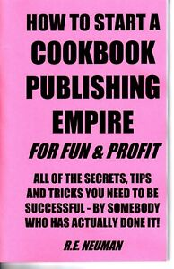 HOW-TO-START-A-COOKBOOK-PUBLISHING-EMPIRE-for-fun-amp-profit-book-publish
