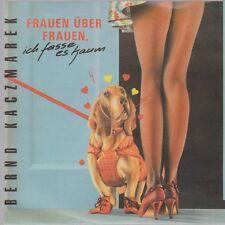 """7"""" Bernd Kaczmarek Frauen über Frauen, ich fasse es kaum / Wien 90`s RCA"""