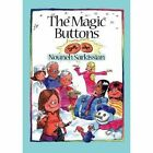The Magic Buttons by Nouneh Sarkissian 9780704373839 Hardback 2015