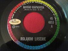 LATIN 45 - ROLANDO LASERIE - NAVIDAD GUAPACHOSA / ESTE CUENTO SE- MUSART 4853