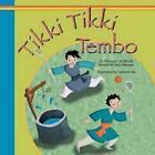 Tikki Tikki Tembo by Gauri Marwah (Paperback / softback, 2013)