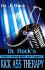 Dr. Rock's Kick Ass Therapy: What' Wrong with You People? by Jim Hayes (Paperback / softback, 2002)
