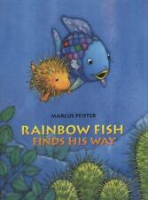 Rainbow Fish: Rainbow Fish Finds His Way by Marcus Pfister (2015)