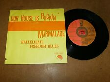MARMALADE - OUR HOUSE IS ROCKIN - HALLELUJAH FREEDOM BLUES   / LISTEN - POP
