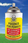 Poisoned for Pennies: The Economics of Toxics and Precaution by Frank Ackerman (Paperback, 2008)