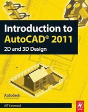 Introduction to AutoCAD 2011 by Alf Yarwood (2010, Paperback)