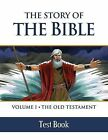The Story of the Bible: Volume I: The Old Testament - Test Book by Tan Books (Paperback, 2015)