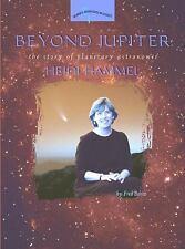 Beyond Jupiter: The Story of Planetary Astronomer Heidi Hammel (Women's Adventur