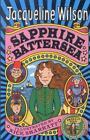 Sapphire Battersea von Jacqueline Wilson (2012, Taschenbuch)