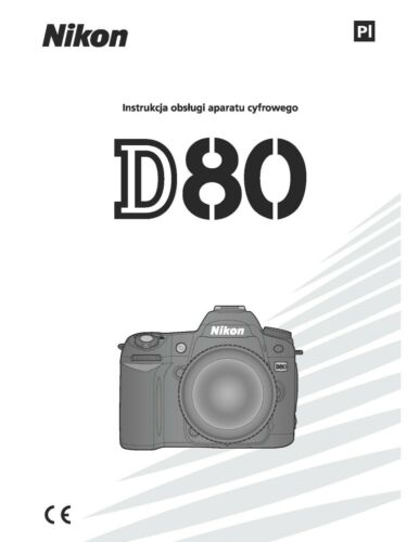 NIKON D80 POLISH LANGUAGE PRINTED INSTRUCTION MANUAL GUIDE 162 PAGES A5