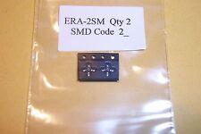 ERA-2SM ERA-2 MMIC Amplifier DC-6Ghz Qty 2  New Mini-Circuits parts