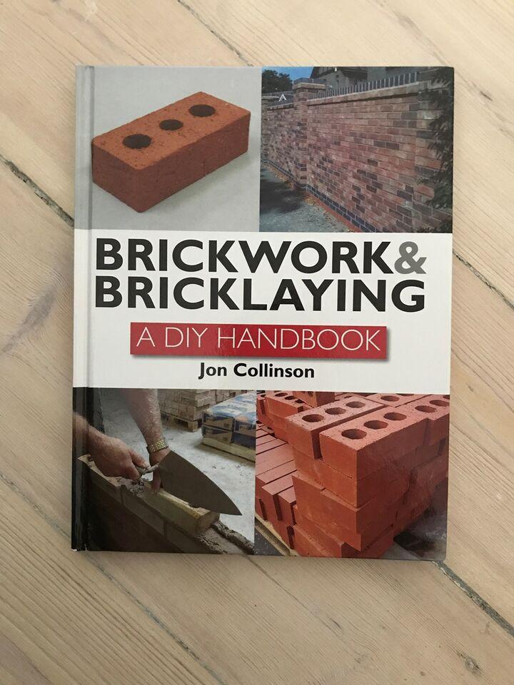 Brickwork & Bricklaying , Jon Collinsson, emne: anden