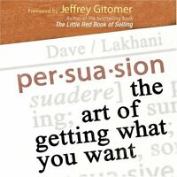 Rare 5 Cd Persuasion : The Art Of Getting What You Want Dave Lakhani
