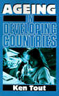 Ageing in Developing Countries by Ken Tout (Paperback, 1989)